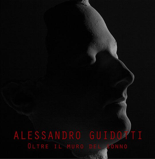 Oltre il muro del sonno – Alessandro Guidotti